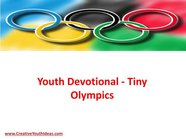 Youth devotional tiny olympics