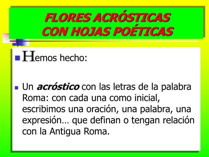 FLORES ACRÓSTICAS