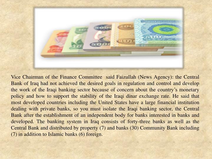 Vice Chairman of the Finance Committee  said