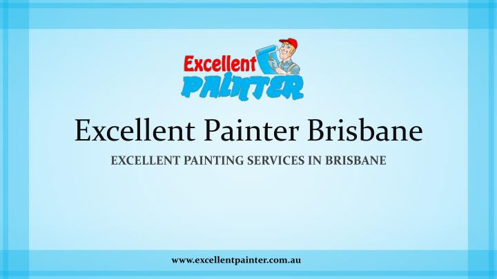 Excellent painter brisbane