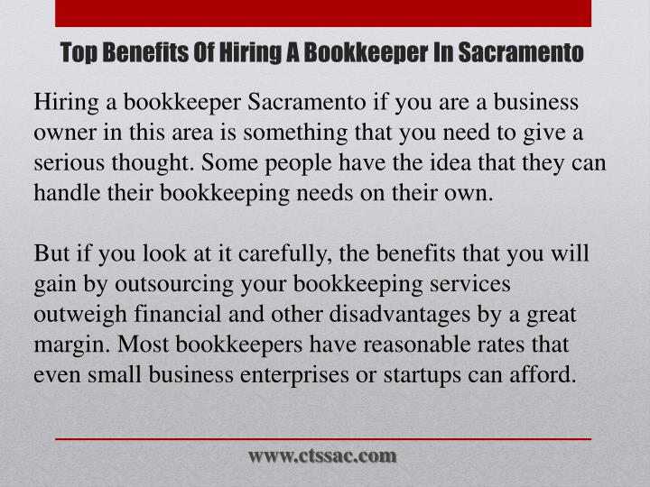 Hiring a bookkeeper Sacramento if you are a business owner in this area is something that you need to give a serious thought. Some people have the idea that they can handle their bookkeeping needs on their own.