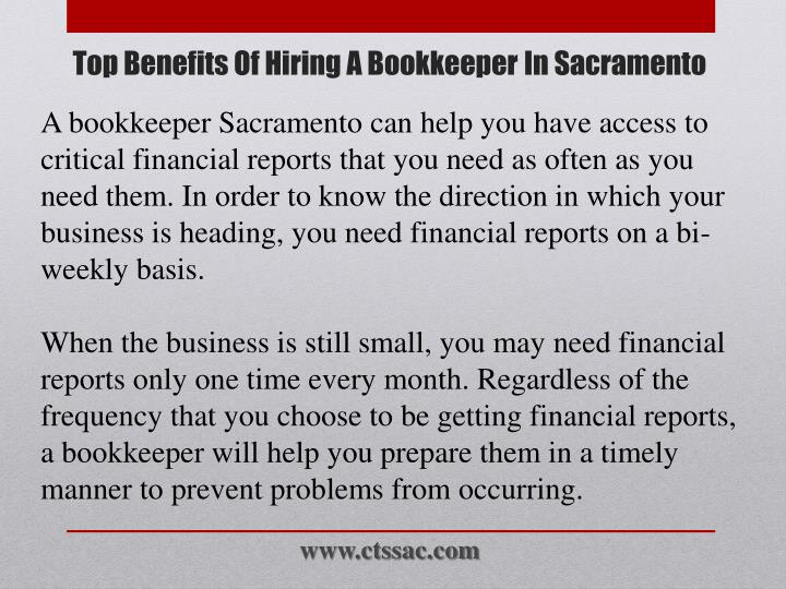 A bookkeeper Sacramento can help you have access to critical financial reports that you need as often as you need them. In order to know the direction in which your business is heading, you need financial reports on a bi-weekly basis.