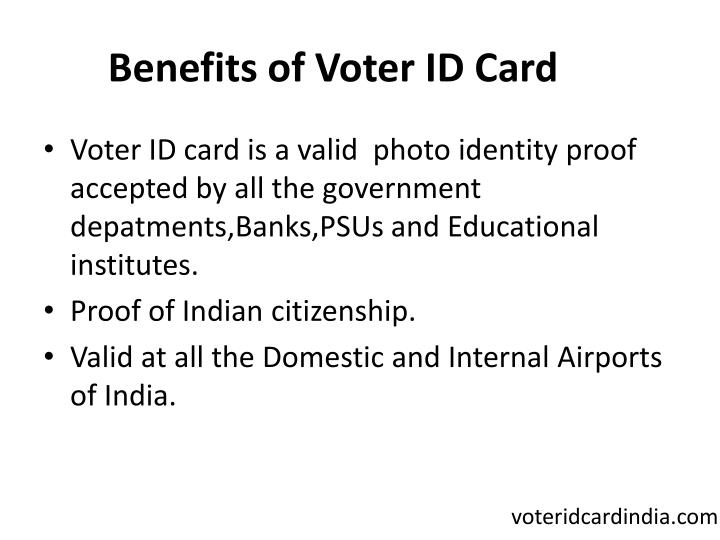 Benefits of Voter ID Card