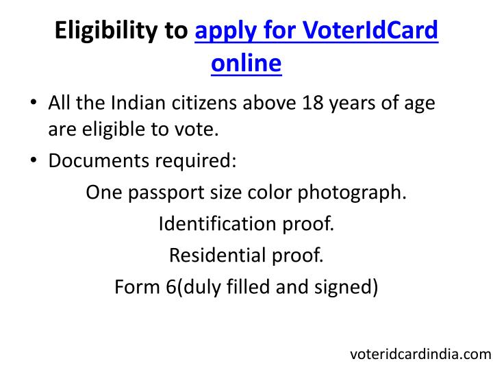 Eligibility to apply for voteridcard online