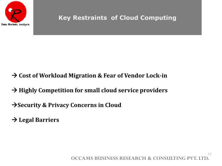 Key Restraints  of Cloud Computing