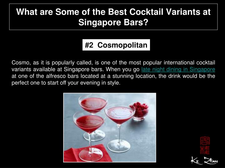 What are some of the best cocktail variants at singapore bars2