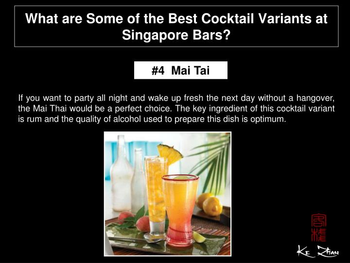 What are Some of the Best Cocktail Variants at Singapore Bars?