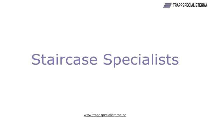 Staircase Specialists