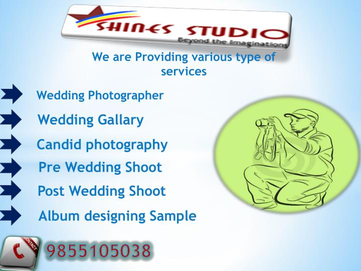 We are Providing various type of services