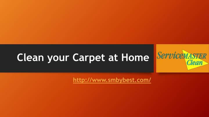 Clean your carpet at home