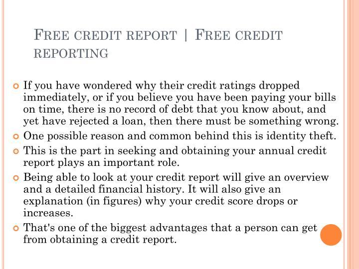 Free credit report   Free credit reporting