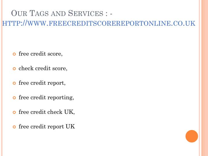 Our Tags and Services : -