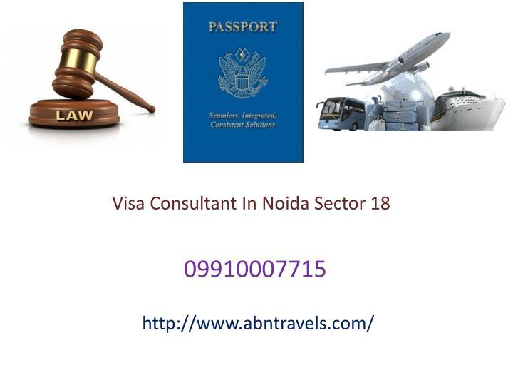 Visa Consultant In Noida Sector 18