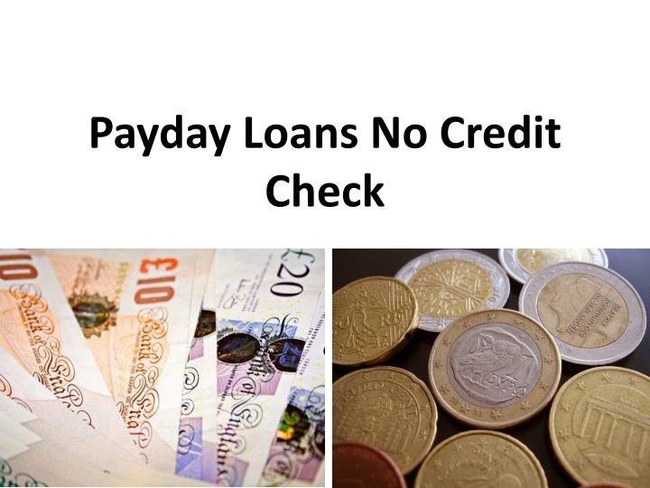 Payday Loans No Credit