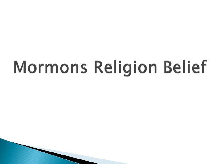 Mormons Religion Belief