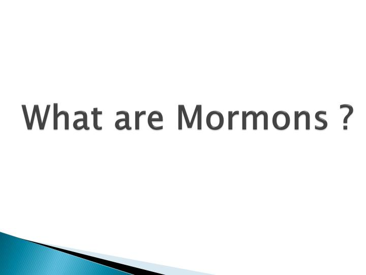 What are mormons