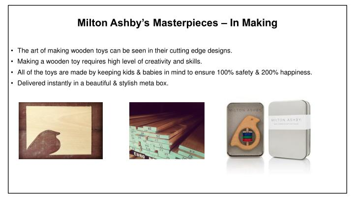 Milton Ashby's Masterpieces – In Making