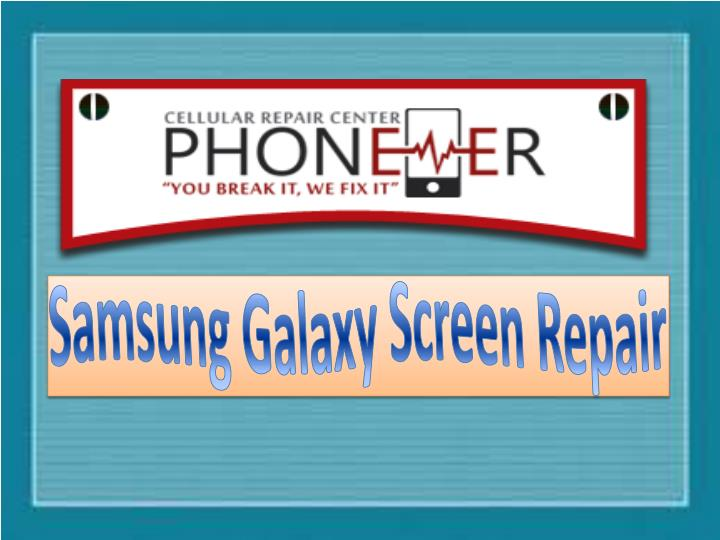 Samsung Galaxy Screen