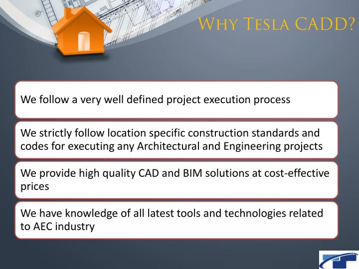 Why Tesla CADD?