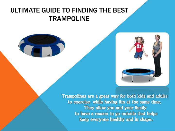 Ultimate guide to finding the best trampoline