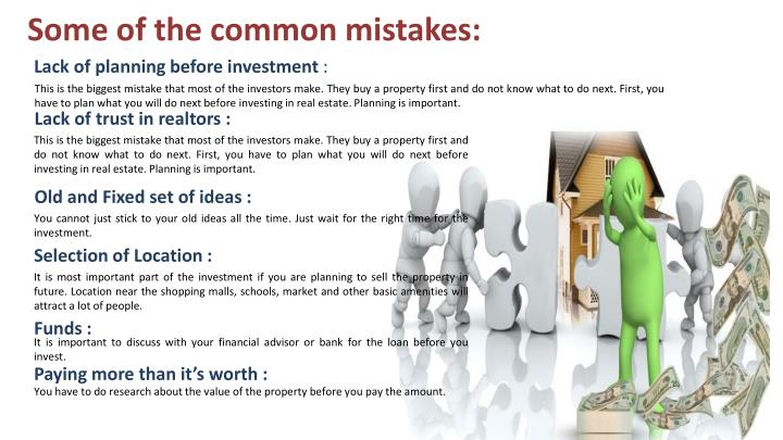 Some of the common mistakes: