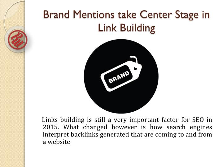 Brand Mentions take Center Stage in Link Building