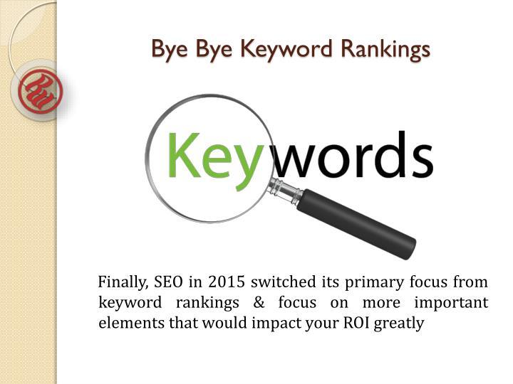 Bye Bye Keyword Rankings