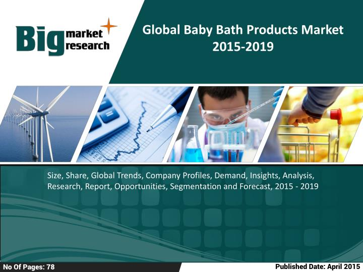 Global Baby Bath Products Market 2015-2019