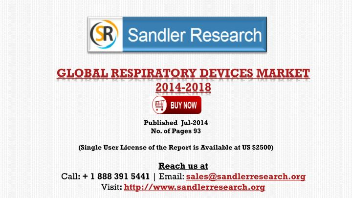 Global respiratory devices market 2014 2018