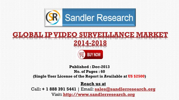Global ip video surveillance market 2014 2018