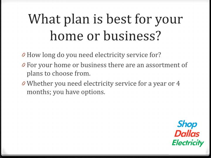 What plan is best for your home or business