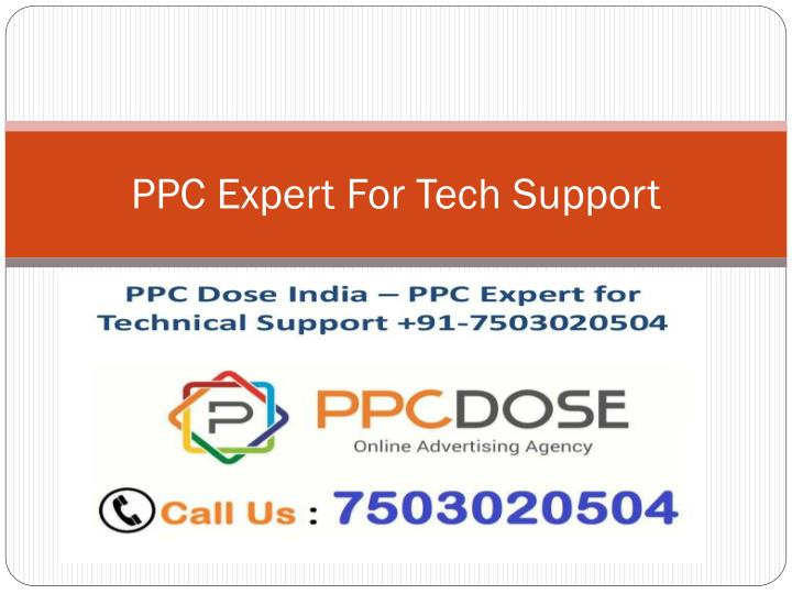 PPC Expert For Tech Support