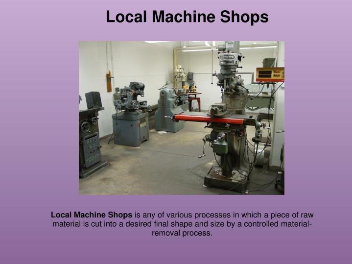 Local Machine Shops