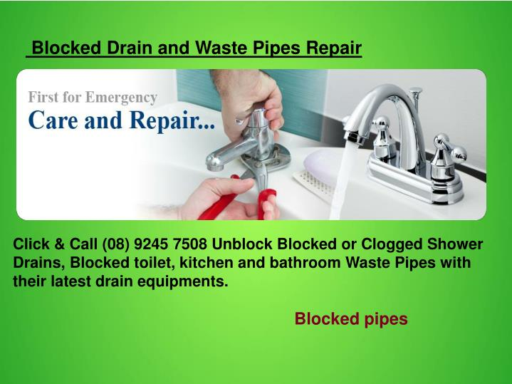 Blocked Drain and Waste Pipes Repair