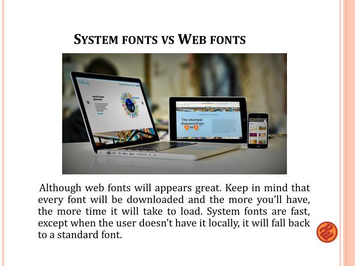 System fonts vs Web fonts