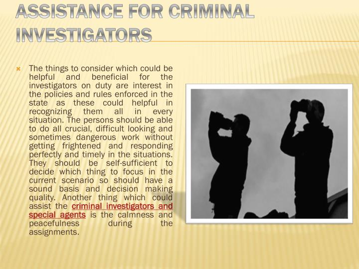 Assistance for Criminal Investigators