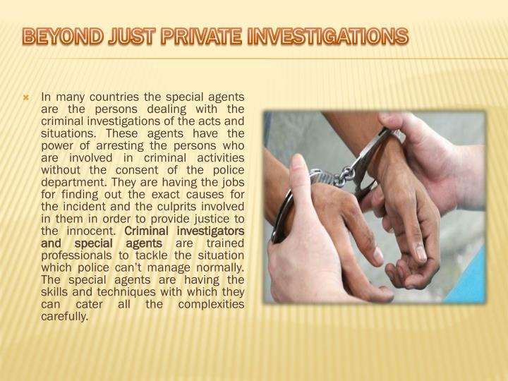 Beyond Just Private Investigations