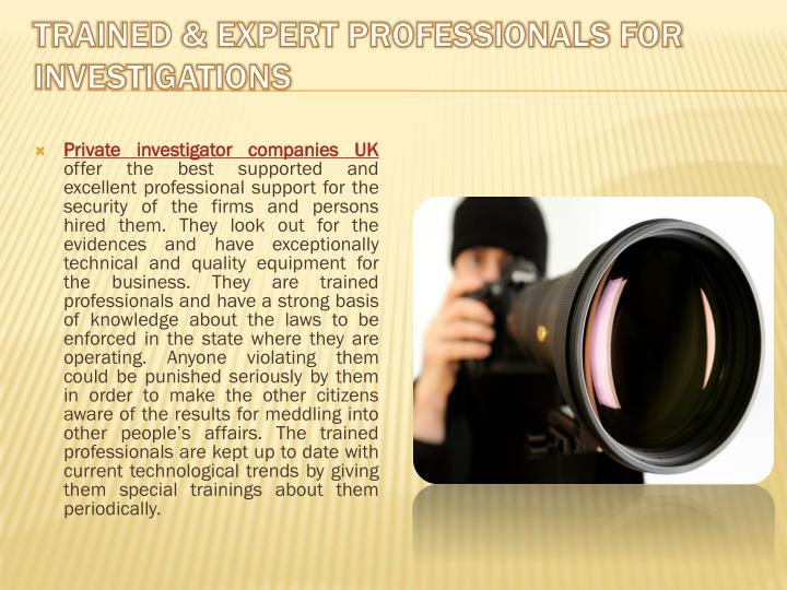 Trained & Expert Professionals for Investigations