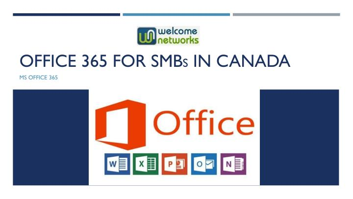 Office 365 for smb s in canada