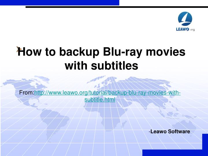 How to backup blu ray movies with subtitles