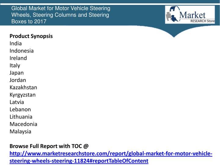 Global Market for Motor Vehicle Steering Wheels, Steering Columns and Steering Boxes to 2017