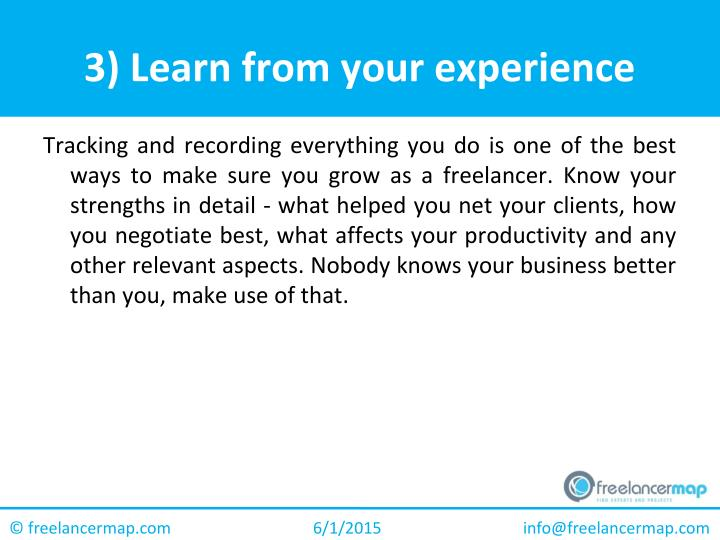 3) Learn from your