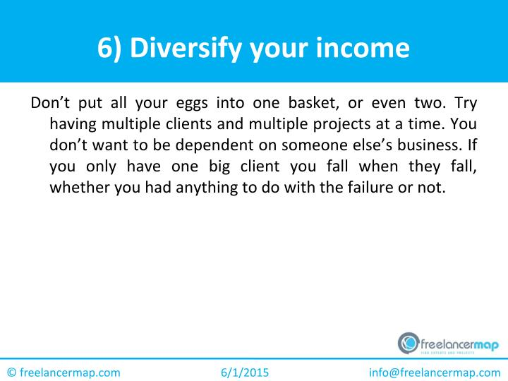6) Diversify your