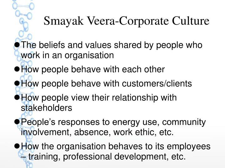 Smayak Veera-Corporate Culture