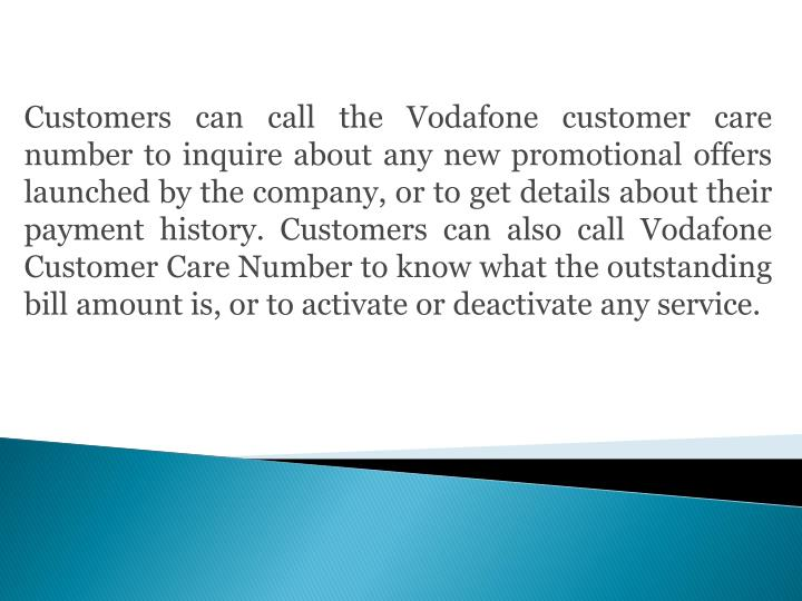 Customers can call the Vodafone customer care number