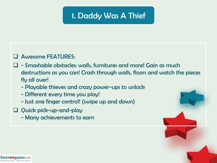 1. Daddy Was A Thief