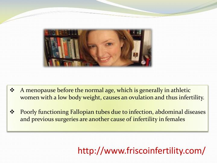 A menopause before the normal age, which is generally in athletic women with a low body weight, causes