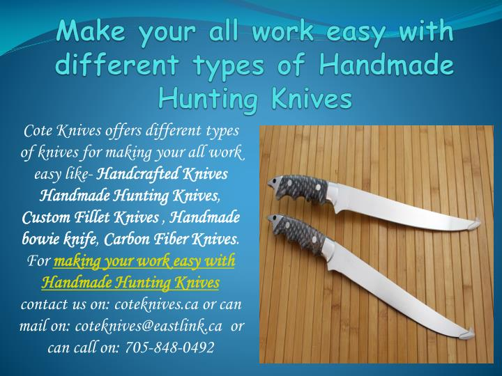 Make your all work easy with different types of Handmade Hunting Knives