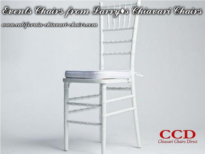 Events chairs from larry s chiavari chairs