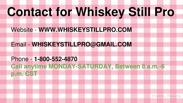 Contact for Whiskey Still Pro